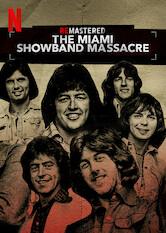 Search netflix ReMastered: The Miami Showband Massacre