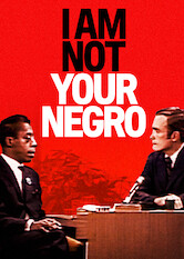 Search netflix I Am Not Your Negro