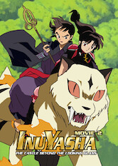 Search netflix InuYasha: The Movie 2: The Castle Beyond the Looking Glass