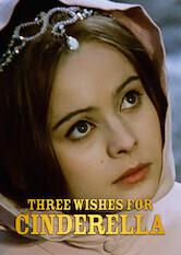 Search netflix Three Wishes for Cinderella